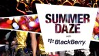Summer Daze with BlackBerry