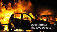 Street Riots: The Live Debate on Channel 4.